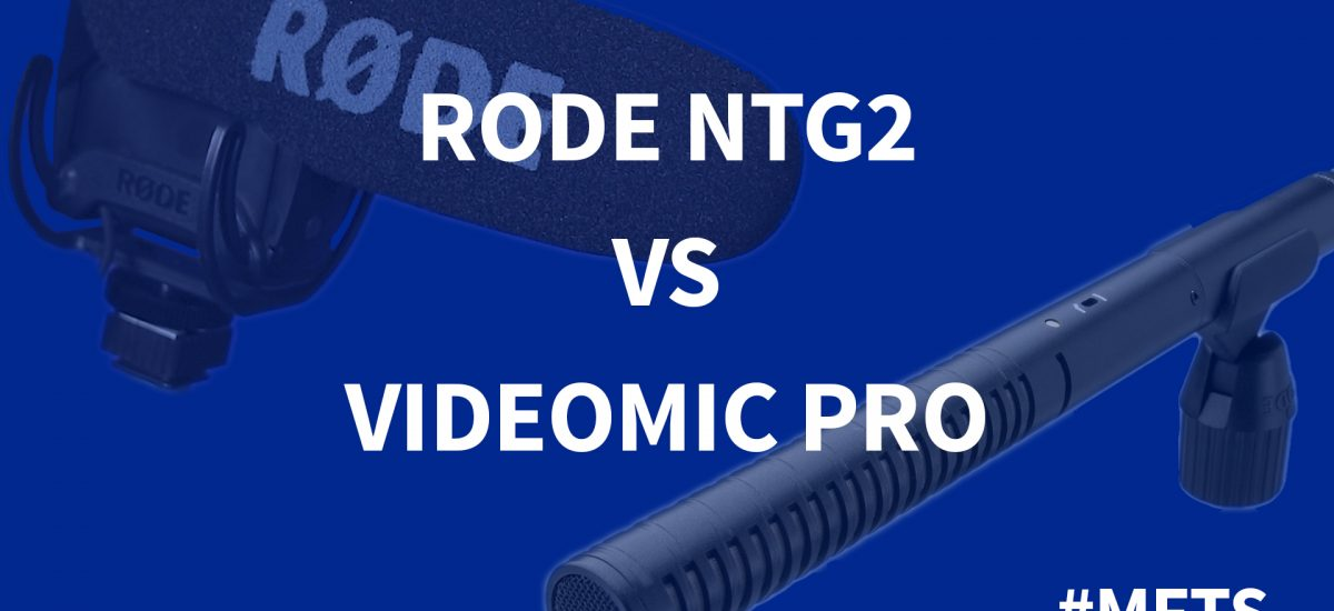 Rode NTG2 vs Videomic Pro