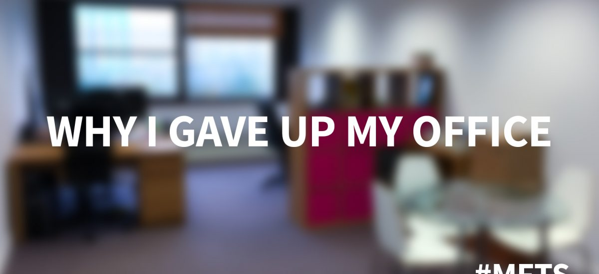 Why I Gave Up My Office