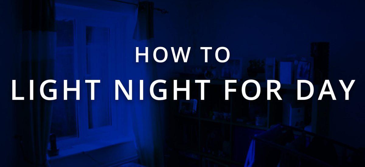 Lighting Setup: Turn Night into Day