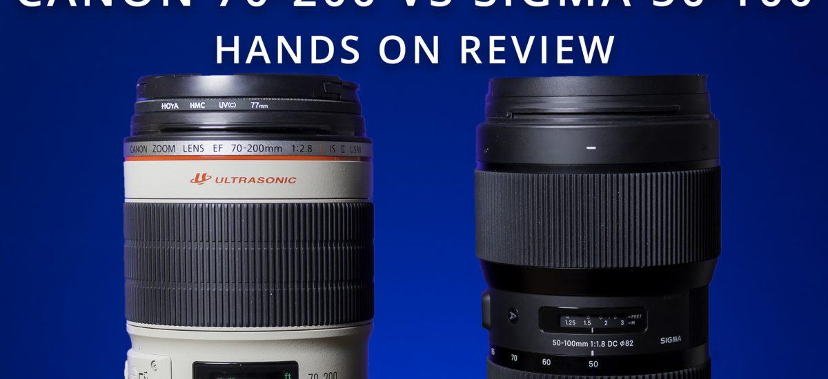Canon 70-200 vs Sigma 50-100